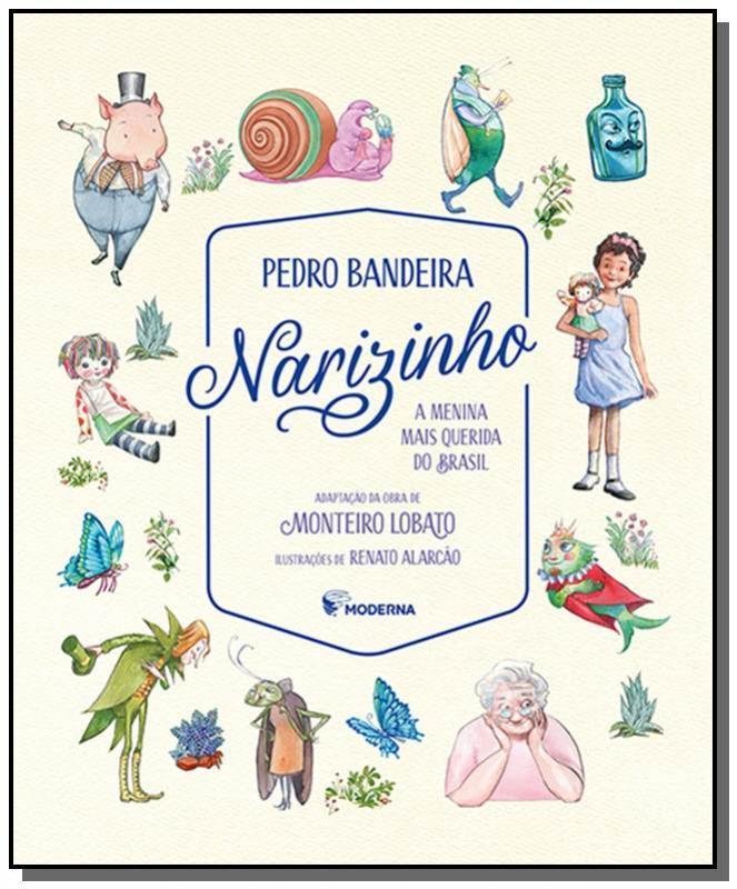 NARIZINHO - A MENINA MAIS QUERIDA DO BRASIL - BANDEIRA, PEDRO