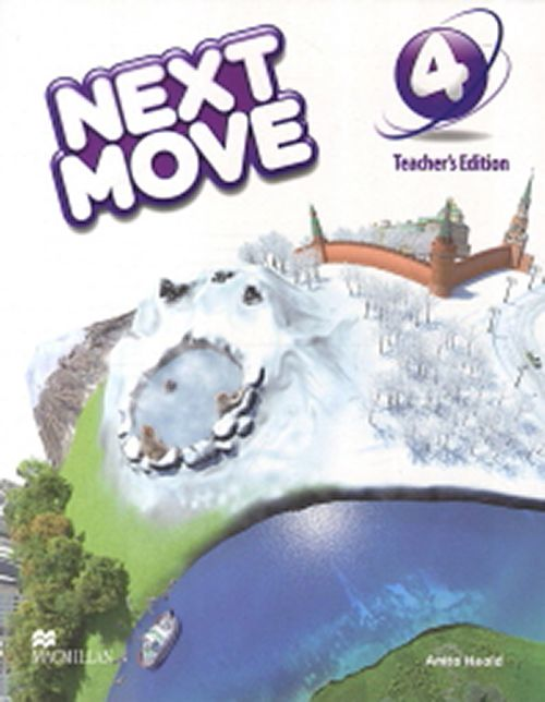 NEXT MOVE 4 TEACHERS EDITION WITH ONLINE ACCESS