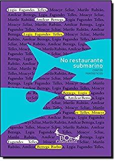 No Restaurante Submarino: Contos Fantasticos