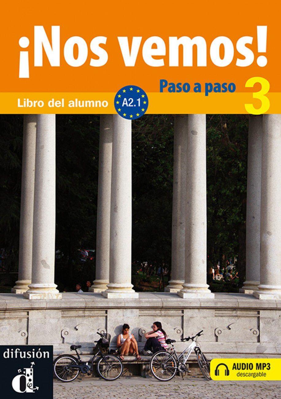 NOS VEMOS! PASO A PASO 3 - NIVEL A2 - LIBRO DEL A