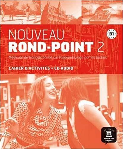 NOUVEAU ROND-POINT 2 (B1) - CAHIER + CD