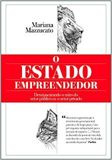 O Estado Empreendedor