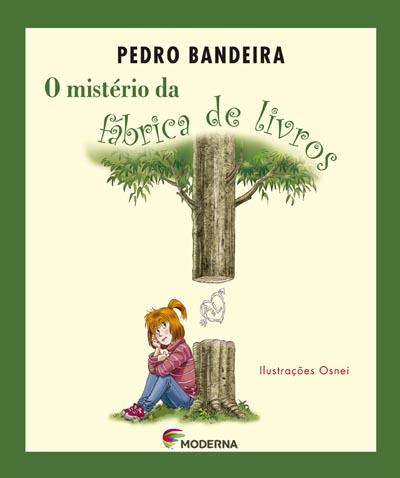 O Misterio Da Fabrica De Livros Ed2