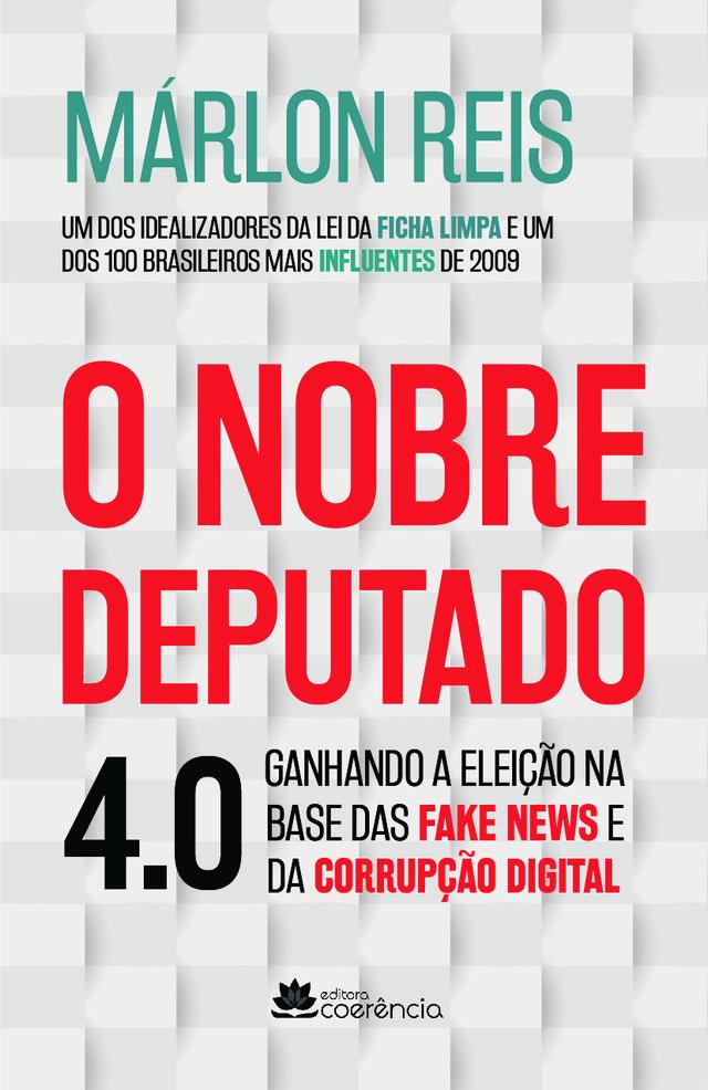 O NOBRE DEPUTADO 4.0
