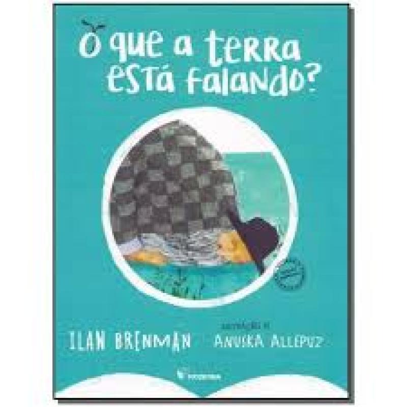 O QUE A TERRA ESTA FALANDO ED2 - ILAN BRENMAN