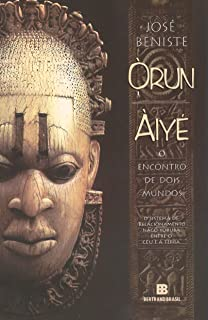 Orun Aiye - O Encontro De Dois Mundos