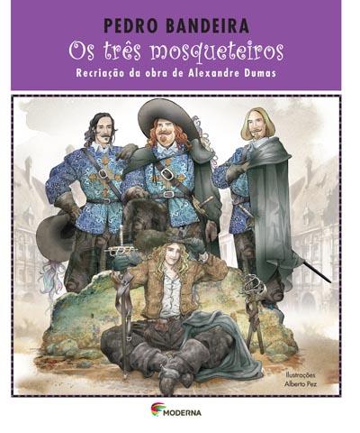 Os Tres Mosqueteiros Pedro Bandeira