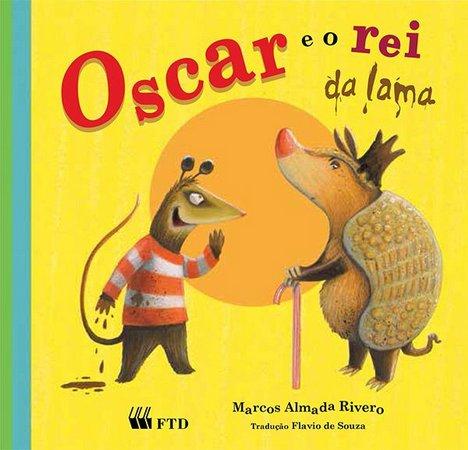 Oscar E O Rei Da Lama - Oscar,O Gamba