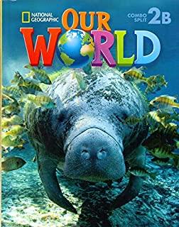 Our World: Combo Split 2B