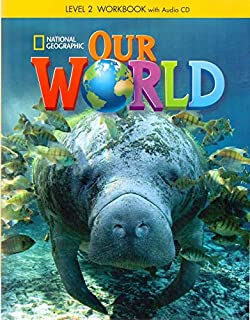 Our World: Workbook With Áudio Cd - Level 2