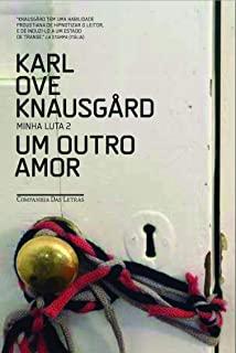 Outro Amor, Um - Vol.2 - Serie Minha Luta