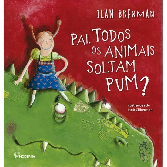PAI TODOS OS ANIMAIS SOLTAM PUM - ILAN BRENMAN