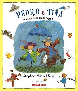 Pedro E Tina: Uma Amizade Muito Especial