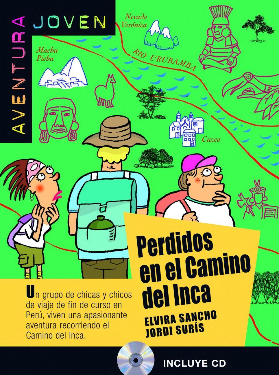PERDIDOS EN EL CAMINO DEL INCA - AVENTURA JOVEN -