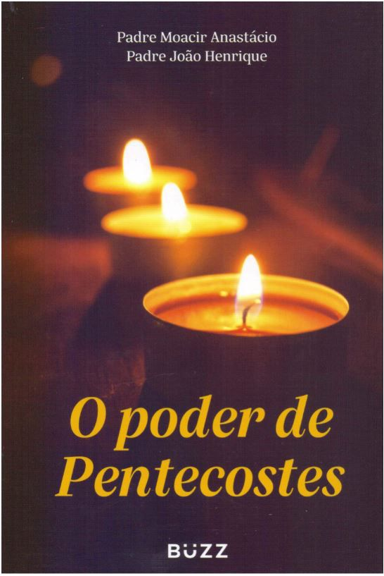 PODER DE PENTECOSTES, O
