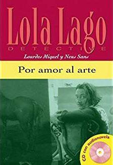 POR AMOR AL ARTE - LOLA LAGO, DETECTIVE - NIVEL 01