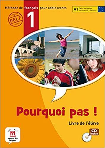 POURQUOI PAS! 1 - LIVRE DE LELEVE AVEC CD AUDIO