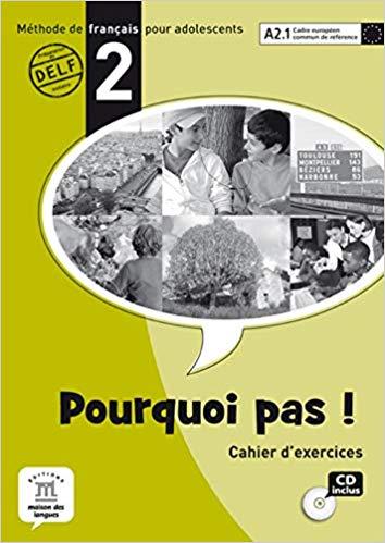 POURQUOI PAS! 2 - CAHIER DEXERCICES AVEC CD AUDIO