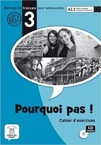 POURQUOI PAS! 3 - CAHIER DEXERCICES AVEC CD AUDIO