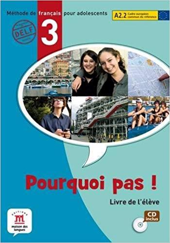 POURQUOI PAS! 3 - LIVRE DE LELEVE AVEC CD AUDIO