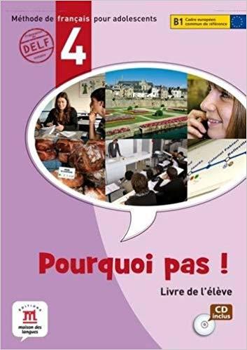 POURQUOI PAS! 4 - LIVRE DE LELEVE AVEC CD AUDIO