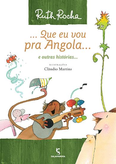 Que Eu Vou Pra Angola
