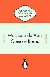 Quincas Borba                                   01