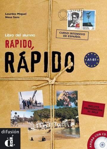 RAPIDO, RAPIDO - LIBRO DEL ALUMNO + CD + DELE