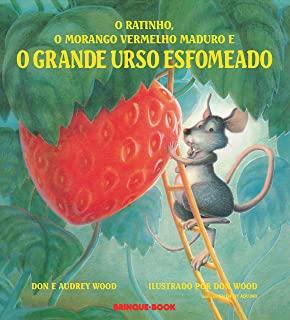 Ratinho, O Morango Vermelho Maduro E O Grande Urso