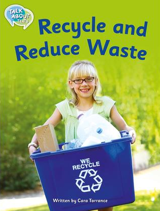 RECYCLE AND REDUCE WASTE