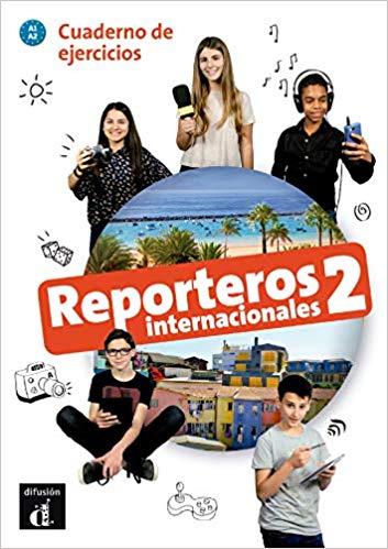 REPORTEROS INTERNACIONALES CUADERNO DE EJERCICIOS-2