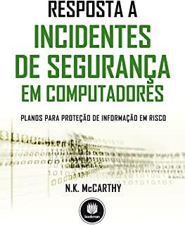 Resposta A Incidentes De Seguranca Em Computadores