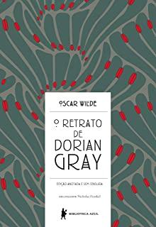 Retrato De Dorian Gray, O : Edicao Anotada E Sem C