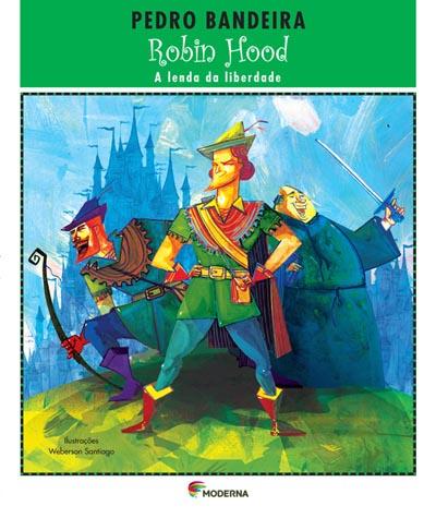 Robin Hood A Lenda Da Liberdade