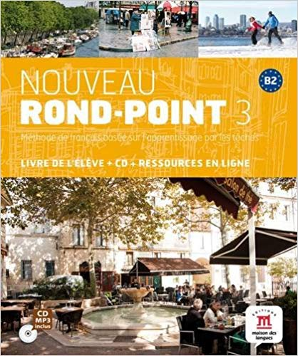 ROND-POINT 3, (B2)  LIVRE DE LELEVE + CD AUDIO + R