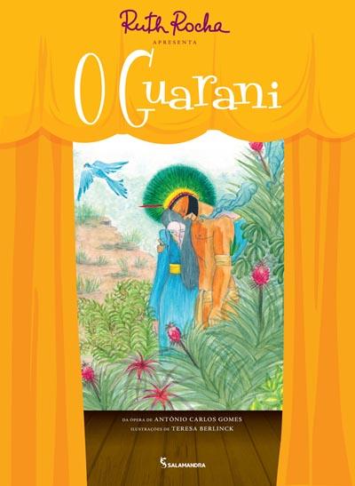 Ruth Rocha Apres O Guarani