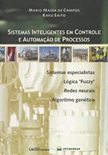 Sistemas Inteligentes Em Controle De Automacao De