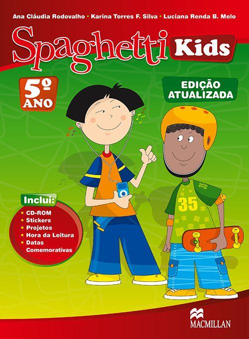 SPAGHETTI KIDS 5 SB PACK - ED. ATUALIZADA
