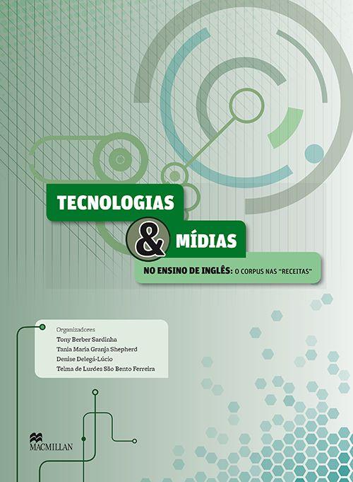 TECNOLOGIAS E MIDIAS NO ENSINO DE INGLES - O CORPS