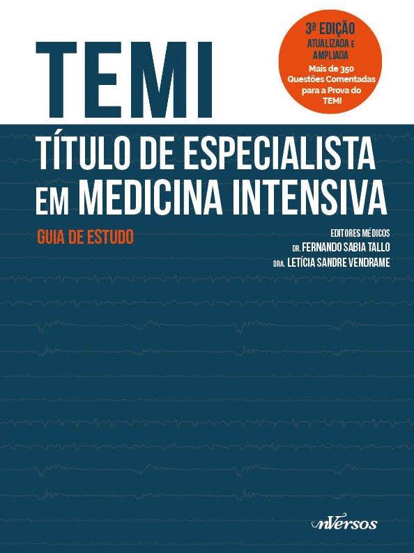 TEMI - TITULO DE ESPECIALISTA EM MEDICINA INTENSIVA