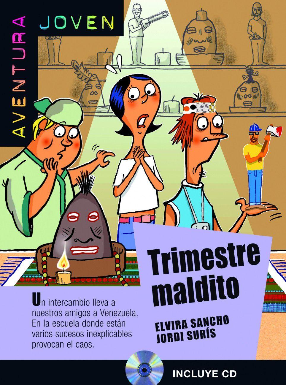 TRIMESTRE MALDITO - AVENTURA JOVEN - NIVEL A2 - LI