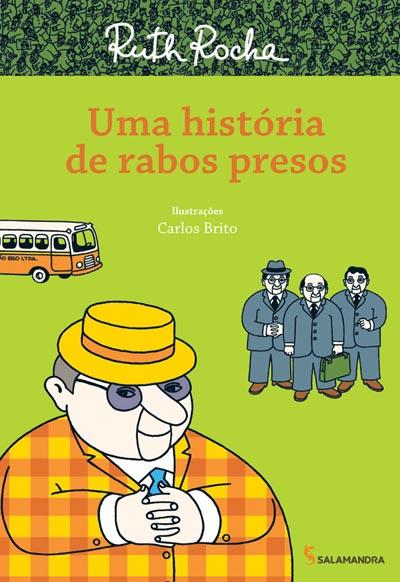 Uma Historia De Rabos Presos Ed3