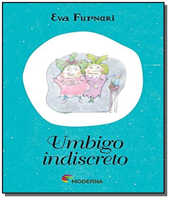 UMBIGO INDISCRETO - EVA FURNARI