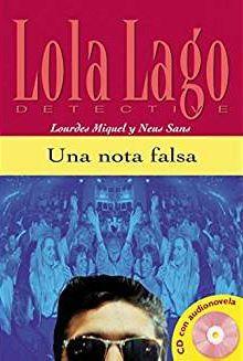 UNA NOTA FALSA - LOLA LAGO, DETECTIVE - NIVEL 1 -