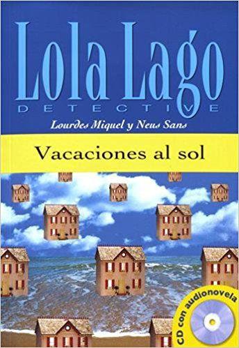 VACACIONES AL SOL - LOLA LAGO - DETECTIVE - NIVEL