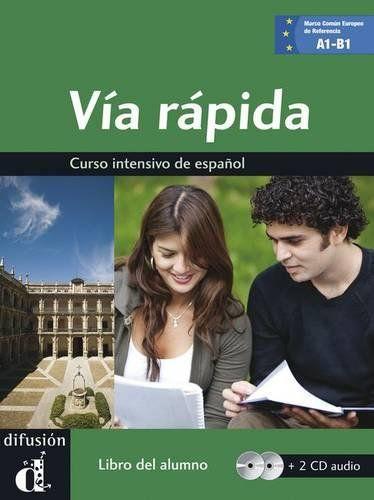 VIA RAPIDA A1/A2/B1 - CURSO INTENSIVO DE ESPANOL -