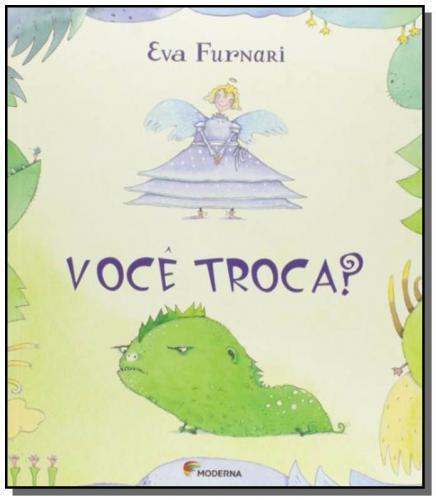 VOCE TROCA? - EVA FURNARI