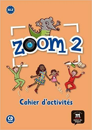 ZOOM 2 - CAHIER DACTIVITES FLE + CD