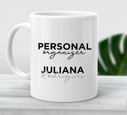 Caneca Personal Organizer - Nome Personalizado