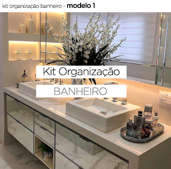 Kit Organização Banheiro - Mod. 1